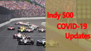 Indy 500 COVID-19 Updates